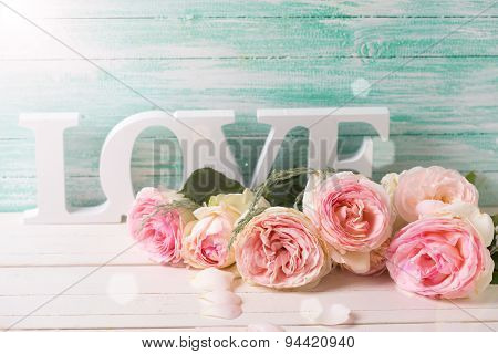 Sweet Pink Roses And Word Love