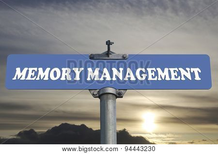 Memory management road sign