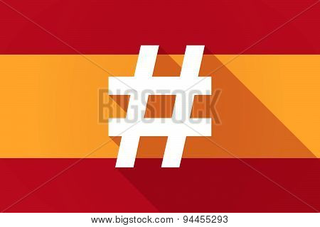 Spain  Long Shadow Flag With A Hash Tag