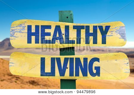 Healthy Living sign with desert background