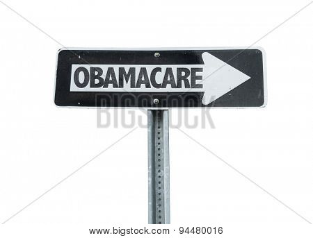 Obamacare direction sign isolated on white