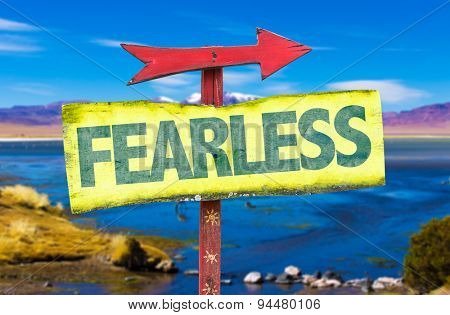 Fearless sign with landscape background