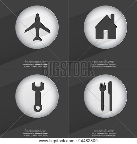 Airplane, House, Wrench, Fork And Knife Icon Sign. Set Of Buttons With A Flat Design. Vector