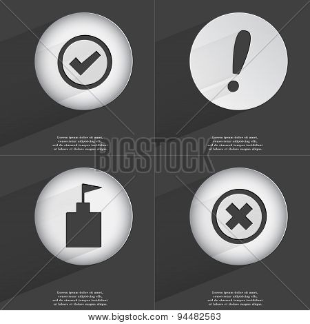 Tick, Exclamation Mark, Flag Tower, Stop Icon Sign. Set Of Buttons With A Flat Design. Vector