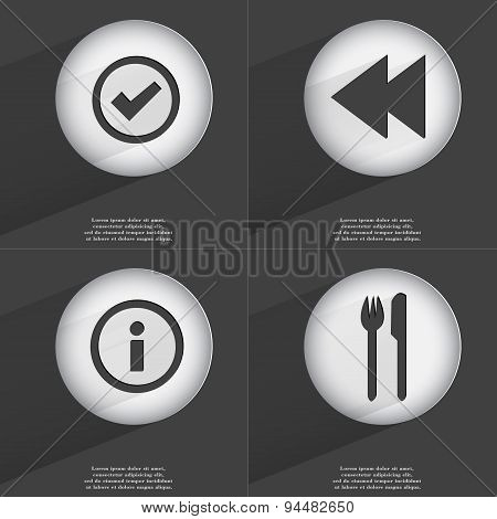 Tick, Rewind, Information, Fork And Knife Icon Sign. Set Of Buttons With A Flat Design. Vector