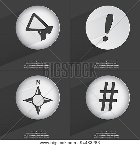 Megaphone, Exclamation Mark, Compass, Hashtag Icon Sign. Set Of Buttons With A Flat Design. Vector