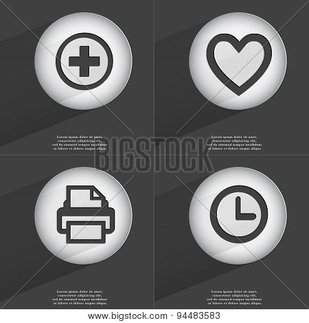 Plus, Heart, Printer, Clock Icon Sign. Set Of Buttons With A Flat Design. Vector