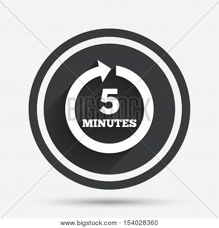 Every 5 minutes sign icon. Full rotation arrow symbol. Circle flat button with shadow and border. Vector