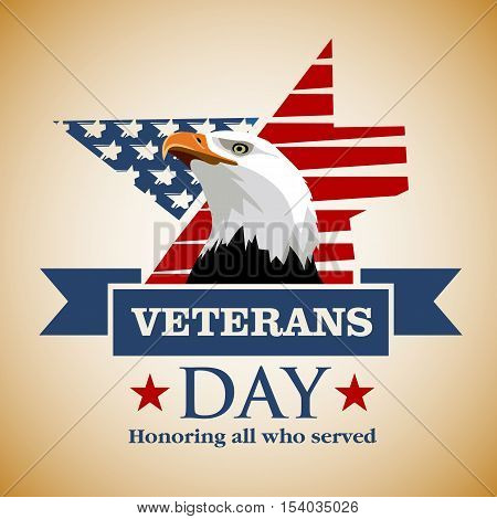 Veterans Day. Happy veterans day. Honoring all who served. Eagle's head on a background of the American flag colors. Vector colored Image.