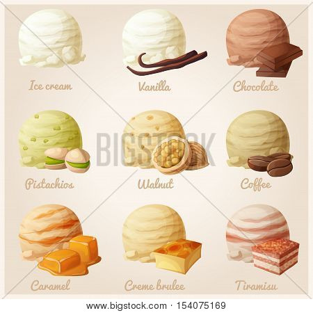 Set of cartoon vector icons. Ice cream scoops with different fruit flavors. Vanilla, chocolate, pistachio, walnut, coffee, caramel, creme brulee, tiramisu