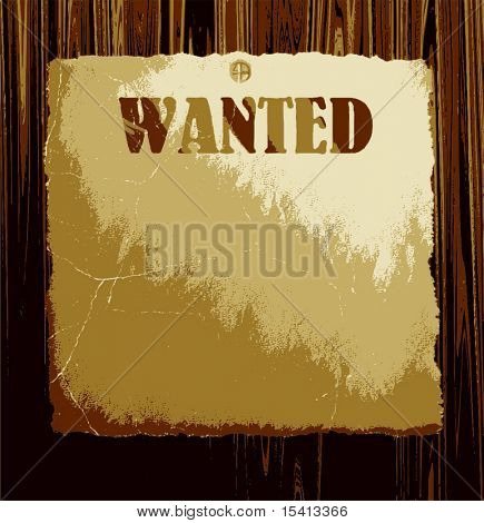 Vector Old Wanted Poster On Wood, See Jpeg Also In My Portfolio