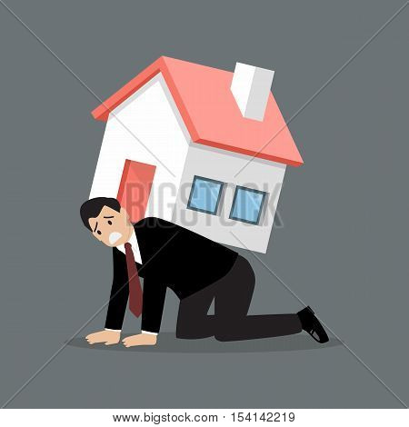 Desperate businessman carry a heavy home. Business concept