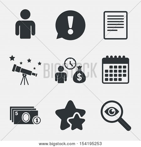 Bank loans icons. Cash money bag symbol. Apply for credit sign. Fill document and get cash money. Attention, investigate and stars icons. Telescope and calendar signs. Vector