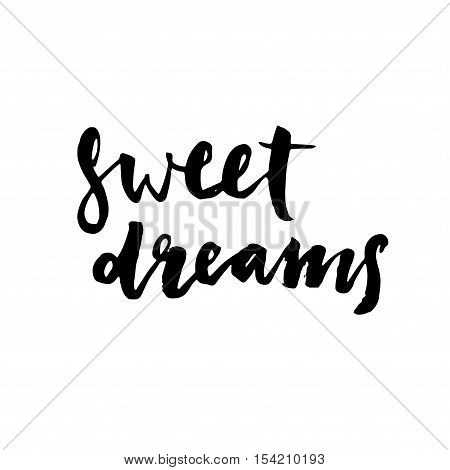 Sweet Dreams Modern Brush Calligraphy. Ink Illustration.