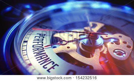 Vintage Pocket Watch Face with Performance Text on it. Business Concept with Lens Flare Effect. Performance. on Pocket Watch Face with CloseUp View of Watch Mechanism. Time Concept. Film Effect. 3D.