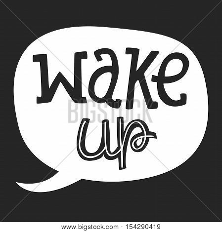Vector Hand Drawn Lettering, Curves Line. Motivation Phase For banners, labels, signs, prints, posters, web, phone case. Wake Up
