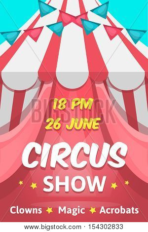 Big cartoon style pink poster with circus show editable text announcing clowns magic acrobats performance vector illustration