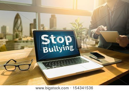 Stop Bullying Businessman  abuse, aggressive, analysing browser