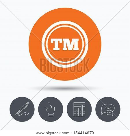 Registered TM trademark icon. Intellectual work protection symbol. Speech bubbles. Pen, hand click and chart. Orange circle button with icon. Vector