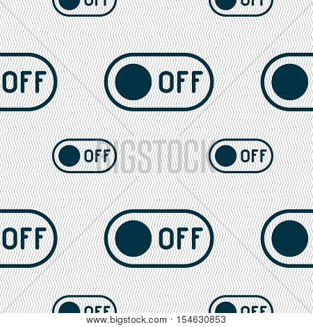 Off Icon Sign. Seamless Pattern With Geometric Texture. Vector