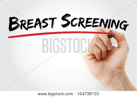 Hand Writing Breast Screening With Marker