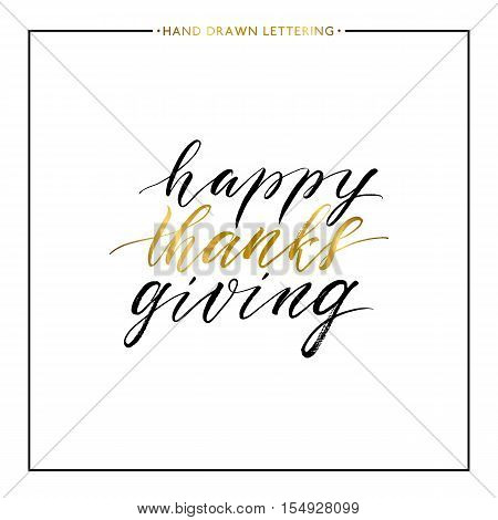Happy Thanks Giving gold text isolated on white background, hand painted letter, golden vector thanksgiving lettering for greeting card, poster, banner, print, handwritten calligraphy