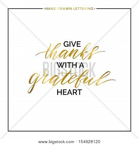 Give thanks gold lettering isolated on white background, hand painted illustration, golden vector thanksgiving text for greeting card, poster, banner, print, brush calligraphy