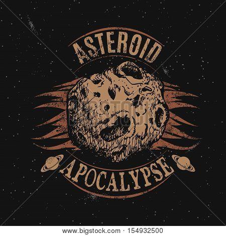 Vintage label with asteroid.Vector illustration.Prints design for t-shirts