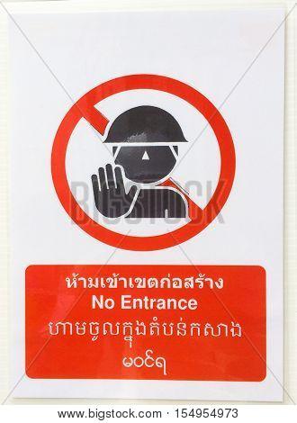 Warning Sign, No Entrance, Safety First. Include English Language,thai Language, Burmese Language, L