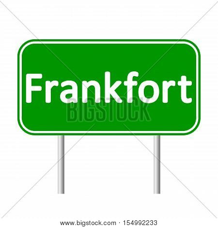 Frankfort green road sign isolated on white background.