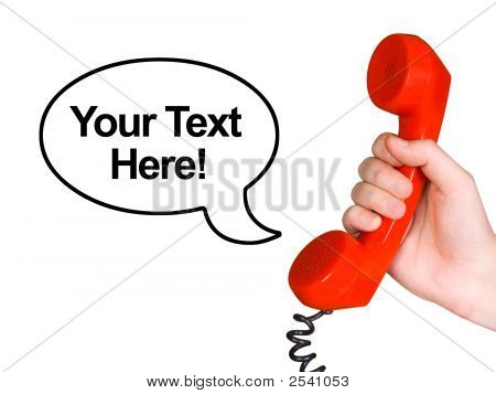 Telephone Receiver In Hand And Speech Bubble
