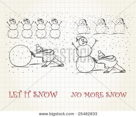 let it snow vs no more snow