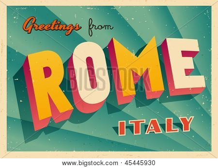 Vintage Touristic Greeting Card - Rome, Italy - Vector EPS10. Grunge effects can be easily removed for a brand new, clean sign.