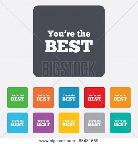 You are the best icon. Customer award symbol.