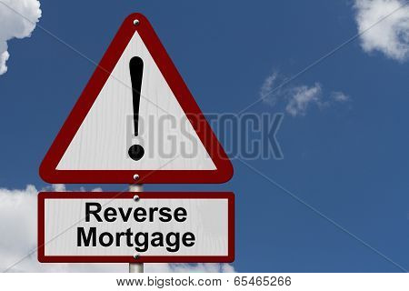 Reverse Mortgage Caution Sign