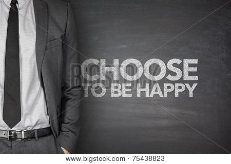 Choose to be happy on blackboard