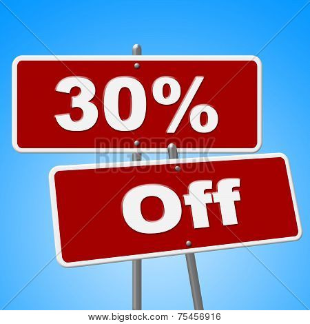 Thirty Percent Off Represents Savings Discounts And Sale