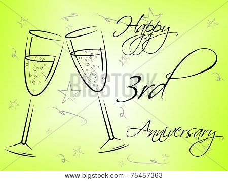 Happy Third Anniversary Indicates Romantic Salutation And Joy
