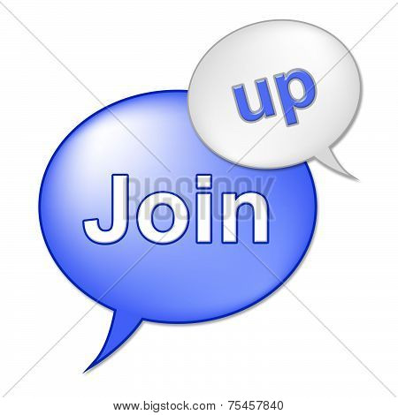 Join Up Sign Shows Registering Subscribing And Registration
