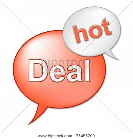 Hot Deal Message Indicates Best Price And Business