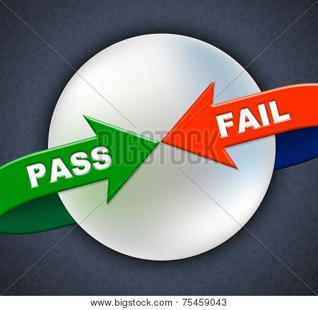Pass Fail Arrows Shows Ratified Failure And Passed