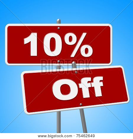 Ten Percent Off Represents Save Placard And Signs