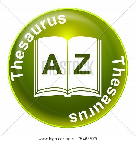 Thesaurus Sign Indicates Definition Signboard And Synonym