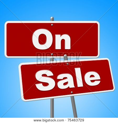 On Sale Signs Represents Discount Save And Merchandise