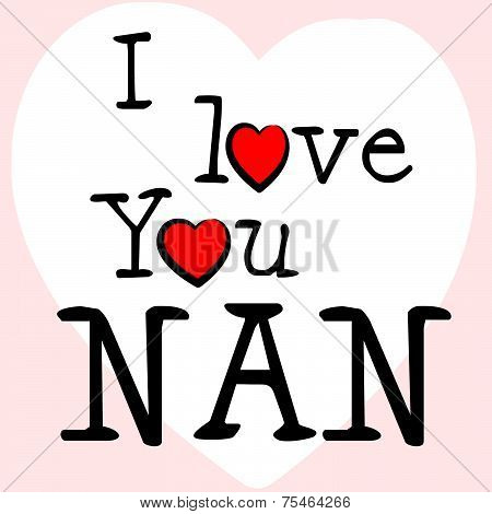 I Love Nan Represents Romance Grandma And Granny