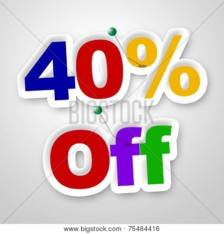 Forty Percent Off Indicates Promotion Retail And Merchandise