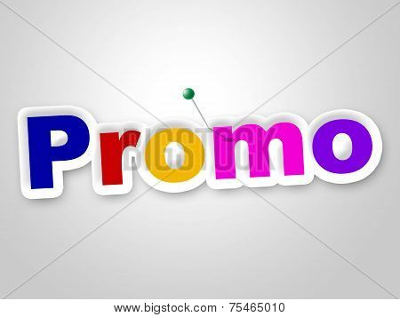 Promo Sign Indicates Discounts Save And Clearance