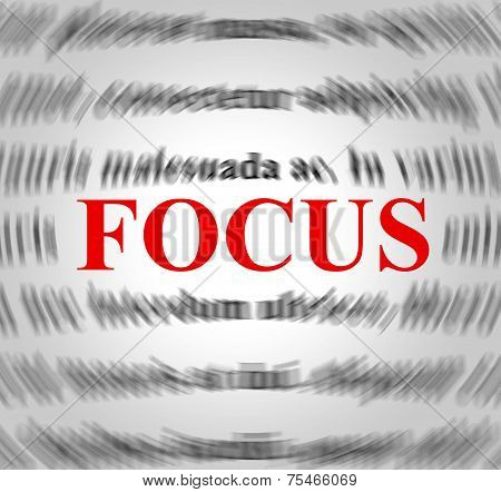 Focus Definition Means Explanation Sense And Concentration