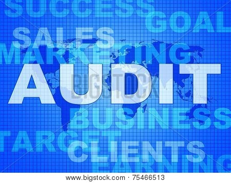 Audit Words Represents Finances Validation And Accounting