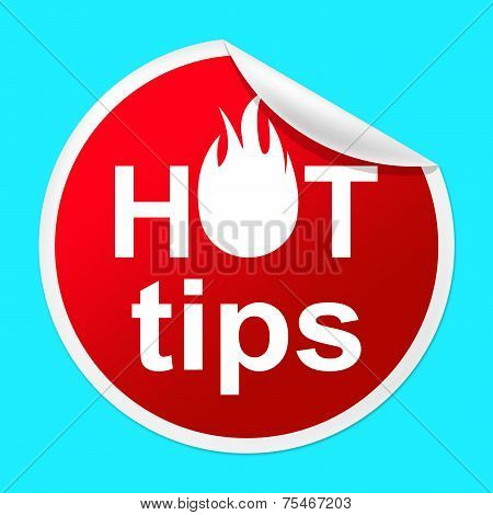 Hot Tips Sticker Indicates Number One And Advisory